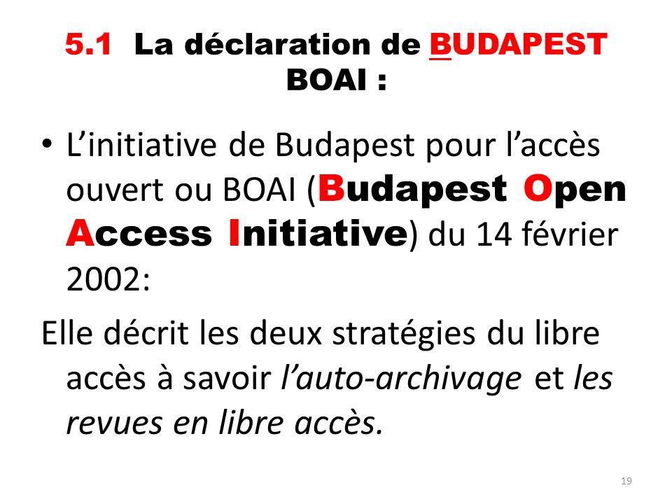 5.1 La déclaration de BUDAPEST BOAI :