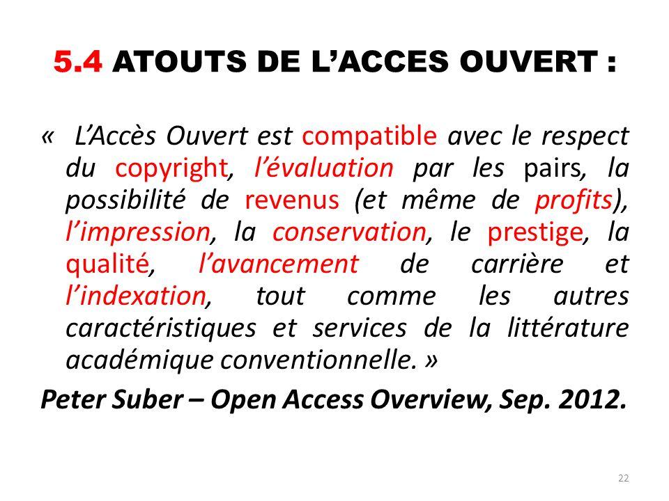 5.4 ATOUTS DE L'ACCES OUVERT :