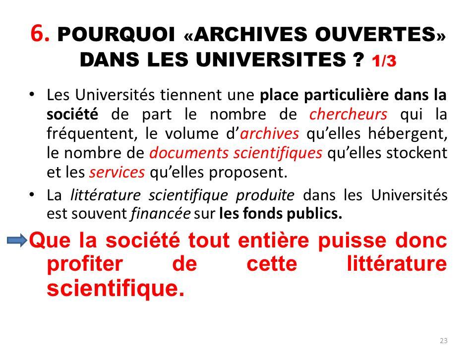 6. POURQUOI «ARCHIVES OUVERTES» DANS LES UNIVERSITES 1/3