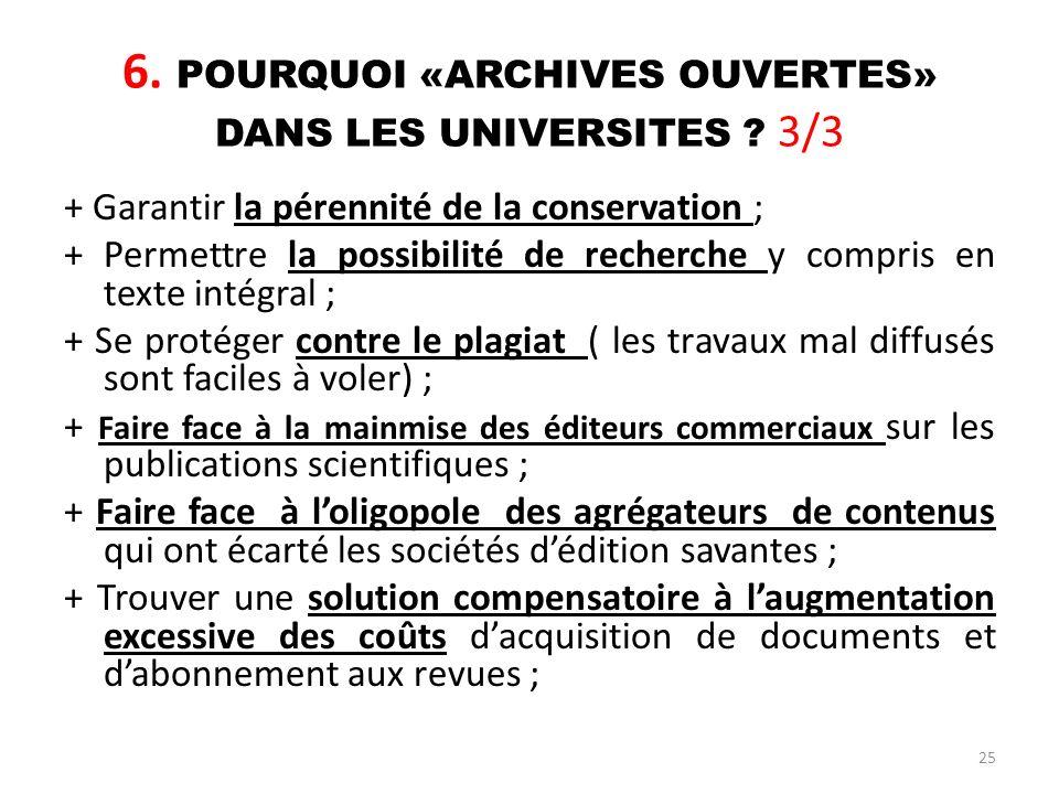 6. POURQUOI «ARCHIVES OUVERTES» DANS LES UNIVERSITES 3/3