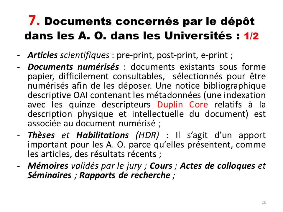 7. Documents concernés par le dépôt dans les A. O