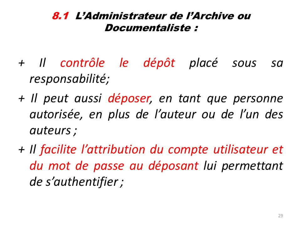 8.1 L'Administrateur de l'Archive ou Documentaliste :