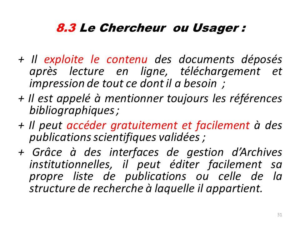 8.3 Le Chercheur ou Usager :