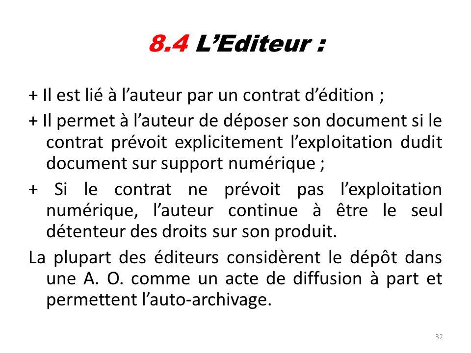8.4 L'Editeur :