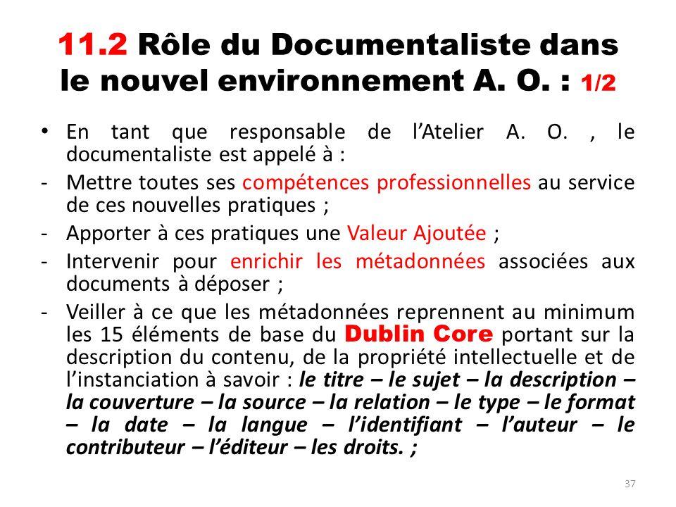 11.2 Rôle du Documentaliste dans le nouvel environnement A. O. : 1/2