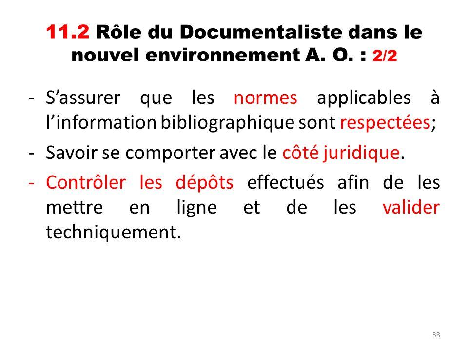 11.2 Rôle du Documentaliste dans le nouvel environnement A. O. : 2/2