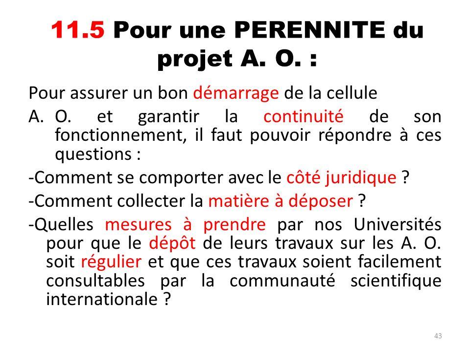 11.5 Pour une PERENNITE du projet A. O. :