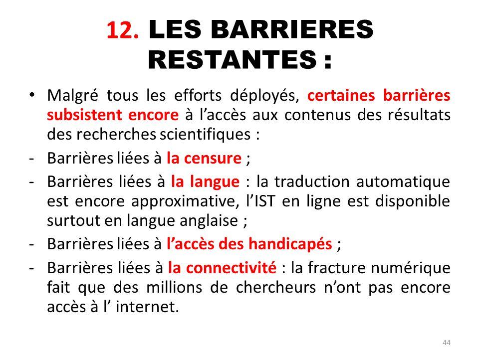 12. LES BARRIERES RESTANTES :