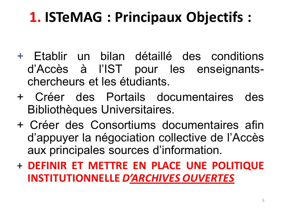 1. ISTeMAG : Principaux Objectifs :