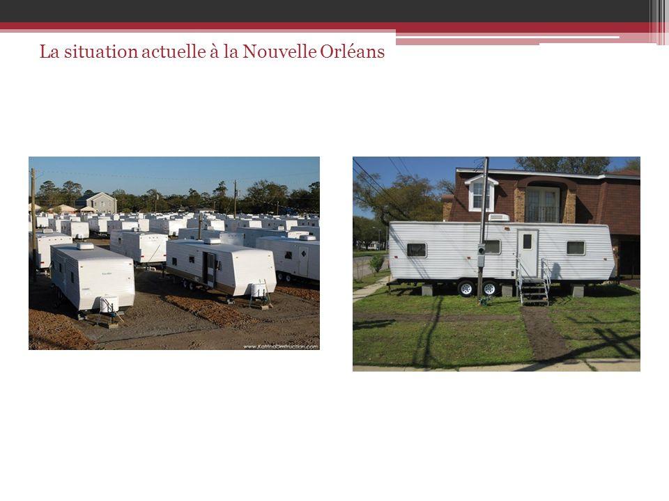 La situation actuelle à la Nouvelle Orléans