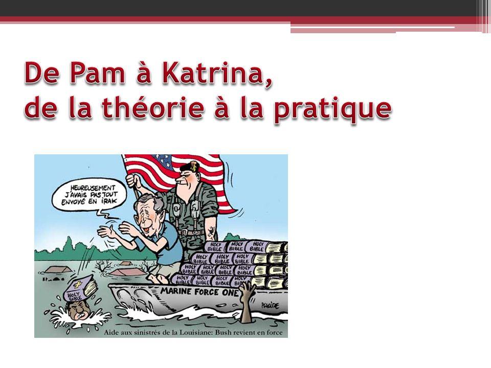 De Pam à Katrina, de la théorie à la pratique