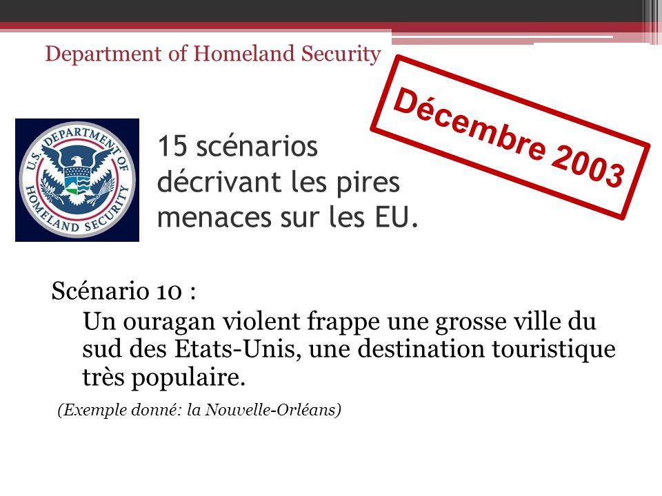 15 scénarios décrivant les pires menaces sur les EU.