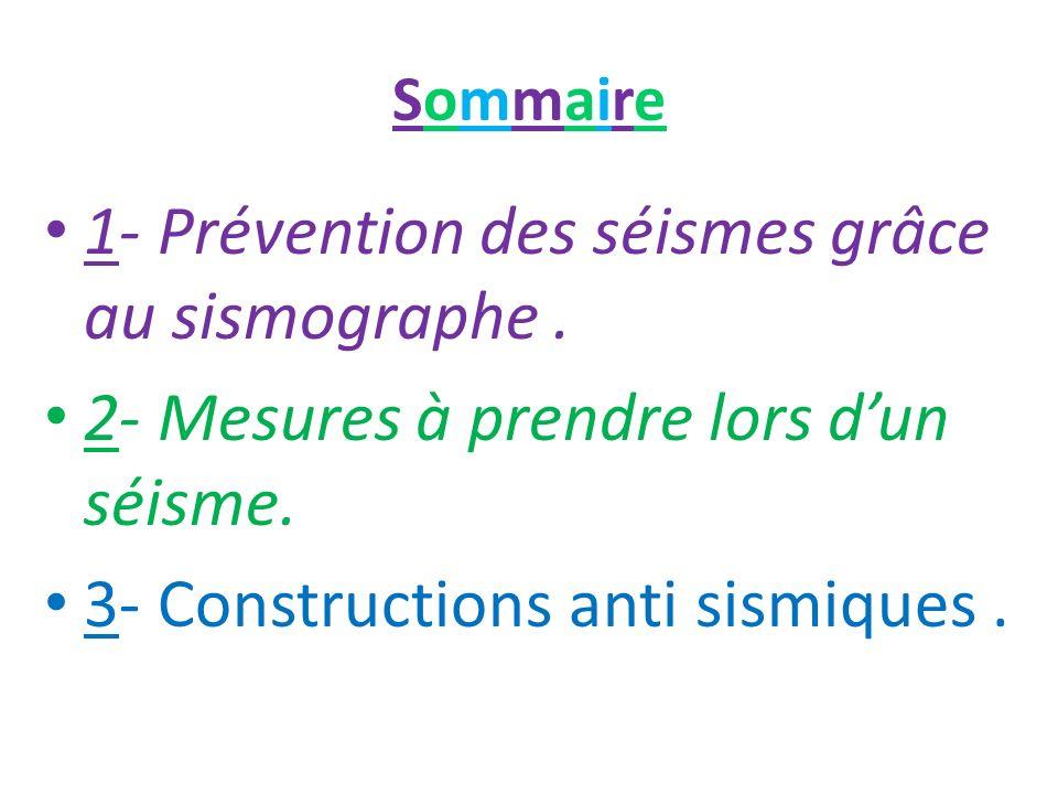 1- Prévention des séismes grâce au sismographe .