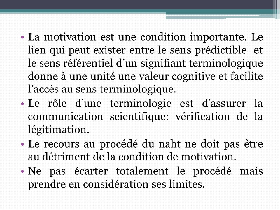 La motivation est une condition importante