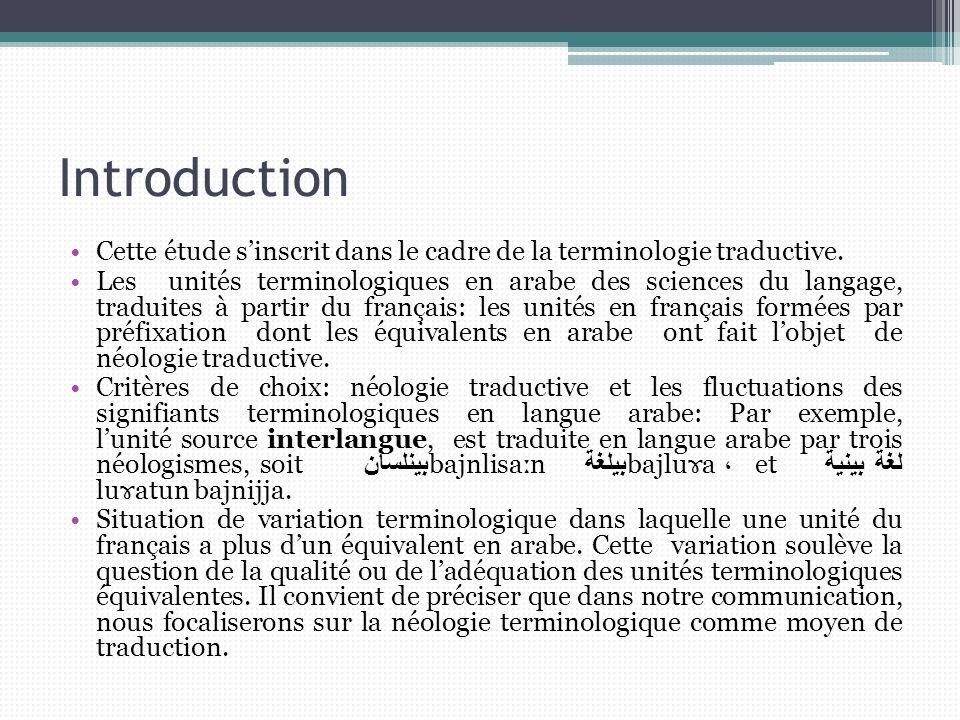 Introduction Cette étude s'inscrit dans le cadre de la terminologie traductive.