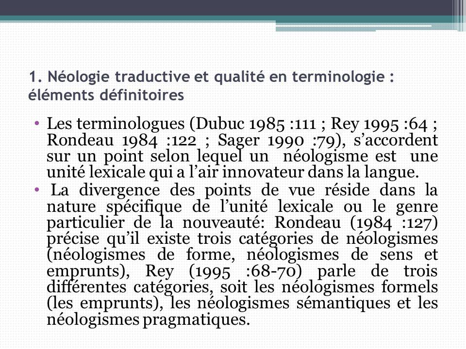 1. Néologie traductive et qualité en terminologie : éléments définitoires