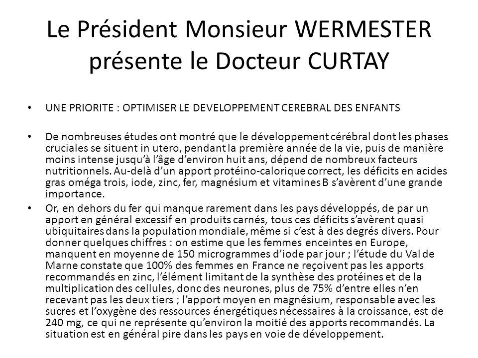 Le Président Monsieur WERMESTER présente le Docteur CURTAY