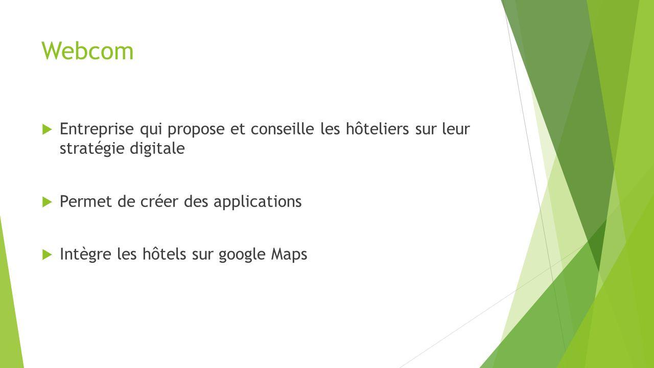 Webcom Entreprise qui propose et conseille les hôteliers sur leur stratégie digitale. Permet de créer des applications.