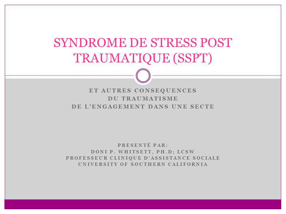 SYNDROME DE STRESS POST TRAUMATIQUE (SSPT)