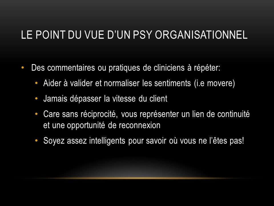 Le point du vue d'un psy organisationnel