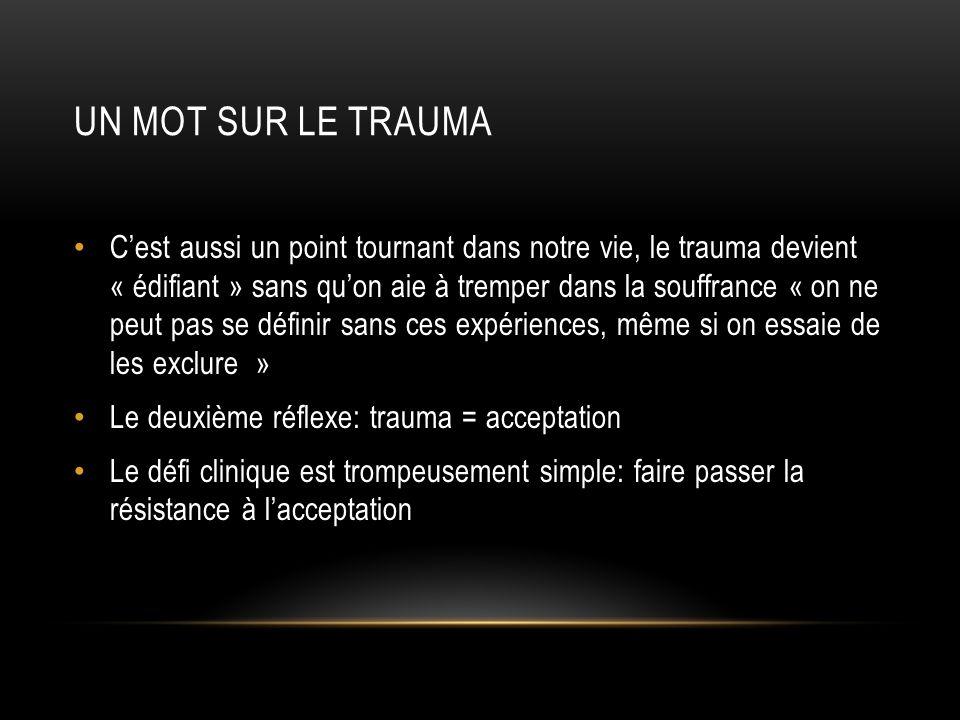 Un mot sur le trauma