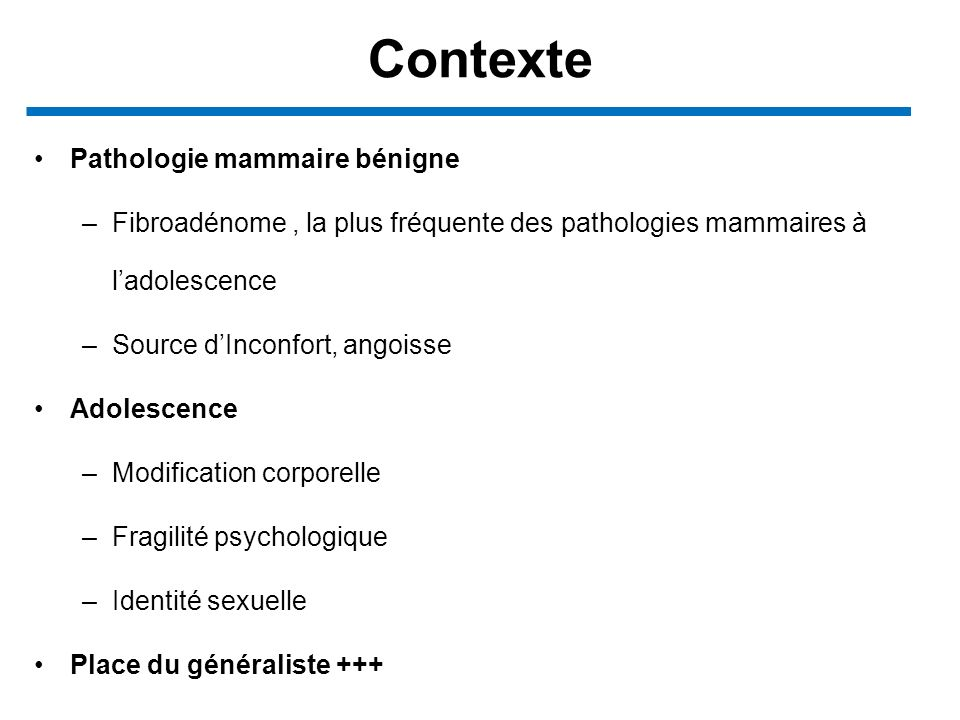Contexte Pathologie mammaire bénigne