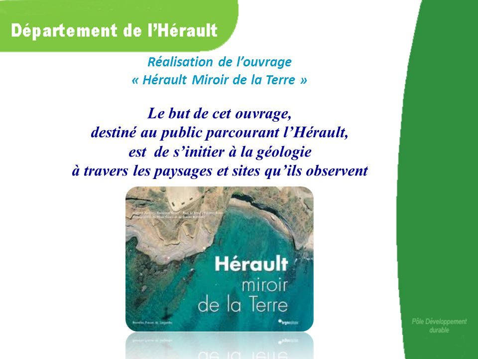 Réalisation de l'ouvrage « Hérault Miroir de la Terre »