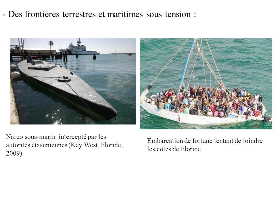 - Des frontières terrestres et maritimes sous tension :