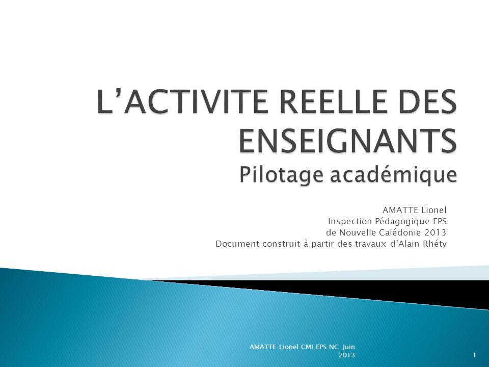 L'ACTIVITE REELLE DES ENSEIGNANTS Pilotage académique