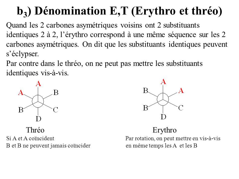 b3) Dénomination E,T (Erythro et thréo)
