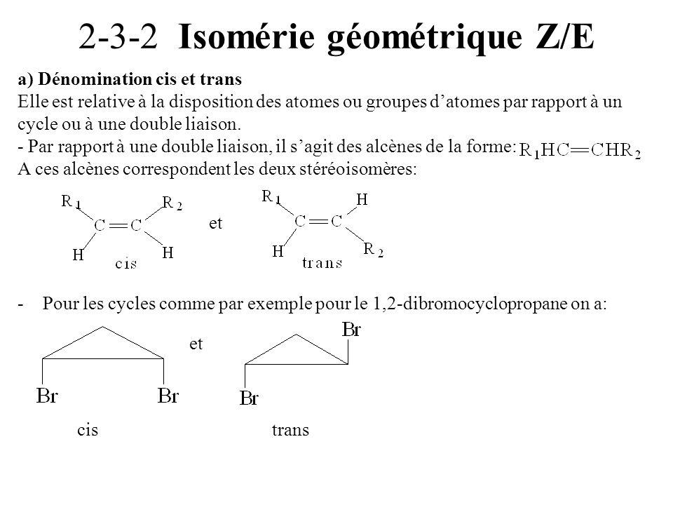 2-3-2 Isomérie géométrique Z/E