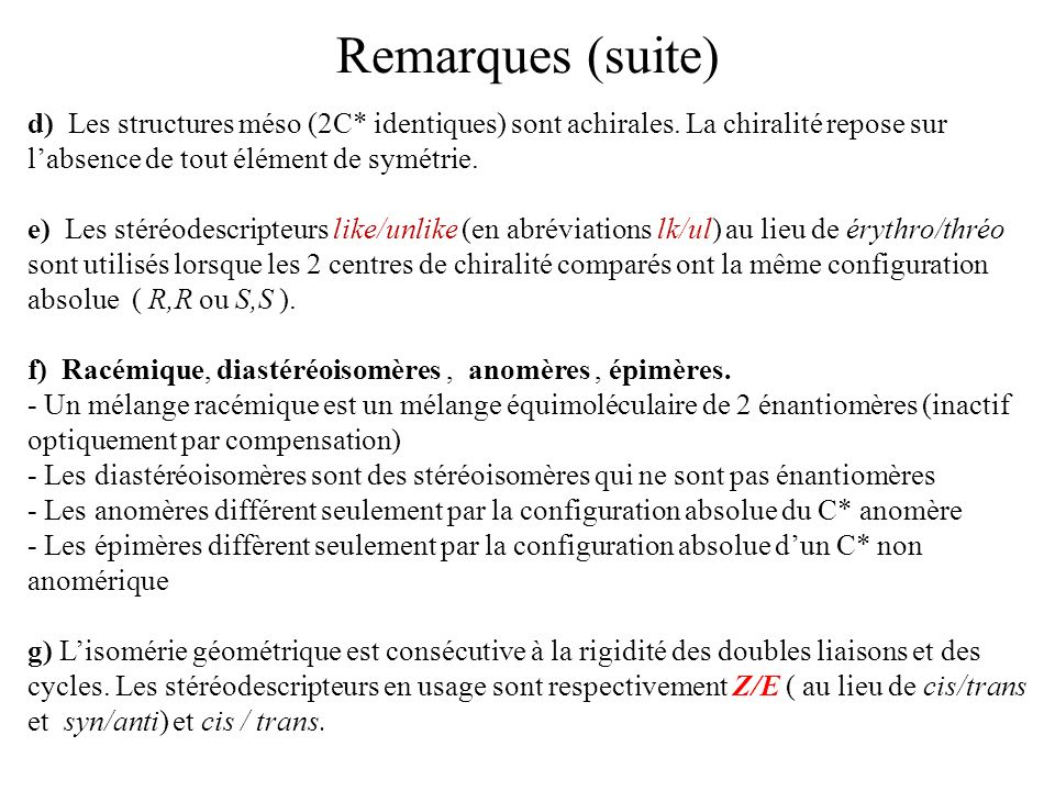Remarques (suite)