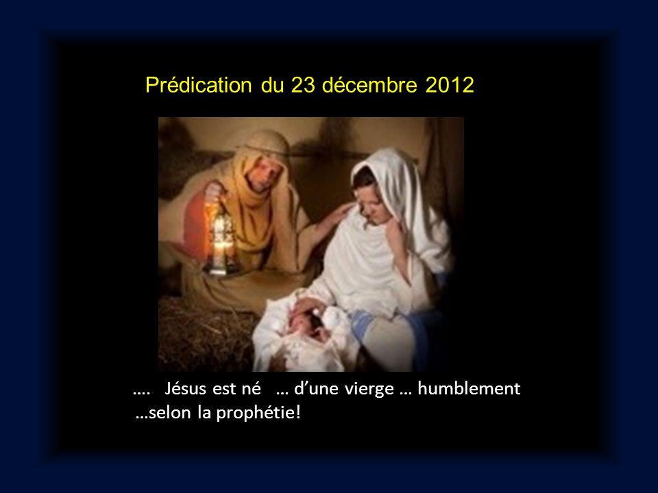 Prédication du 23 décembre 2012. …