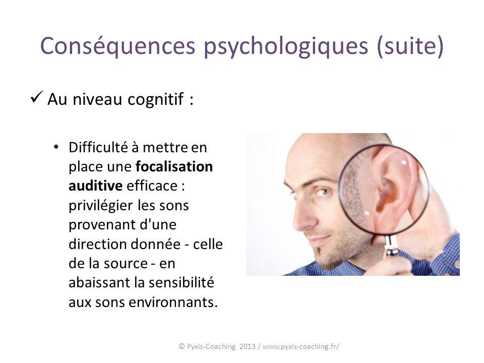 Conséquences psychologiques (suite)