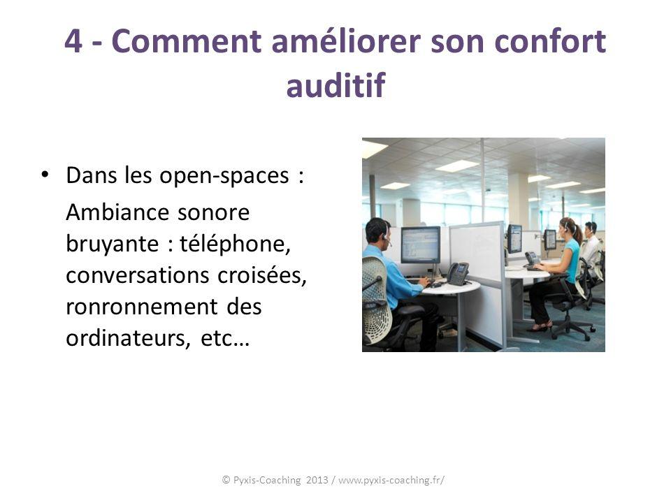 4 - Comment améliorer son confort auditif