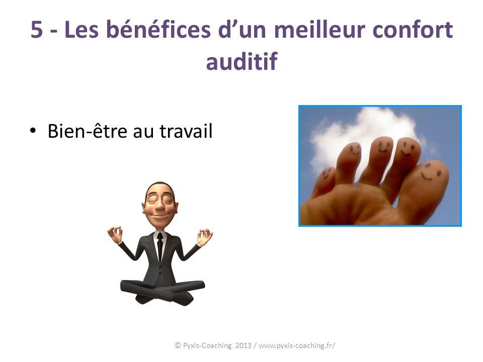 5 - Les bénéfices d'un meilleur confort auditif