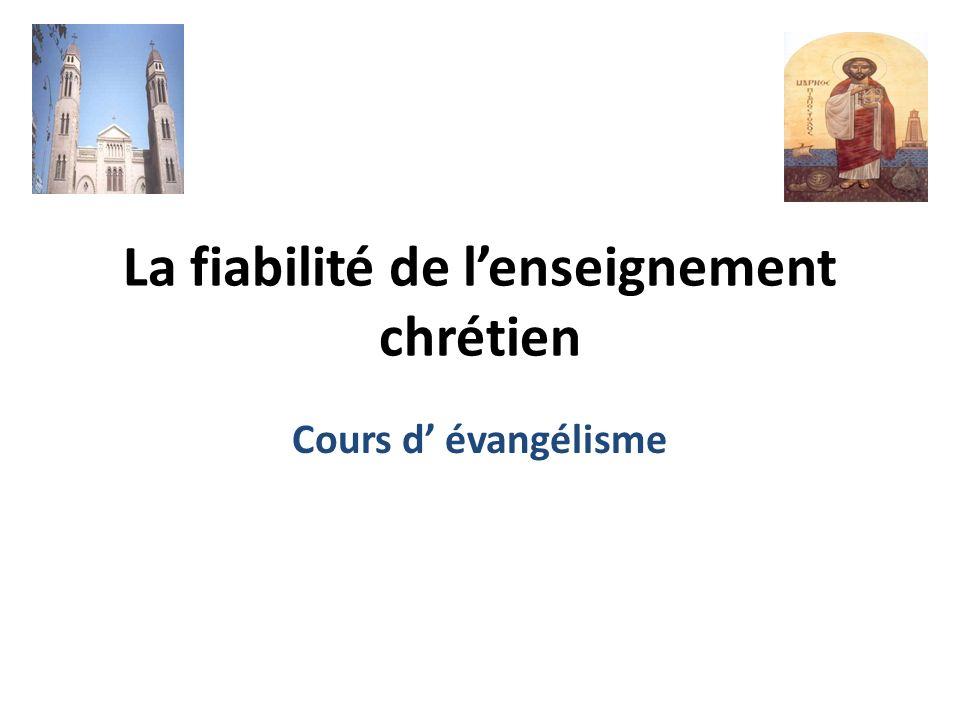 La fiabilité de l'enseignement chrétien