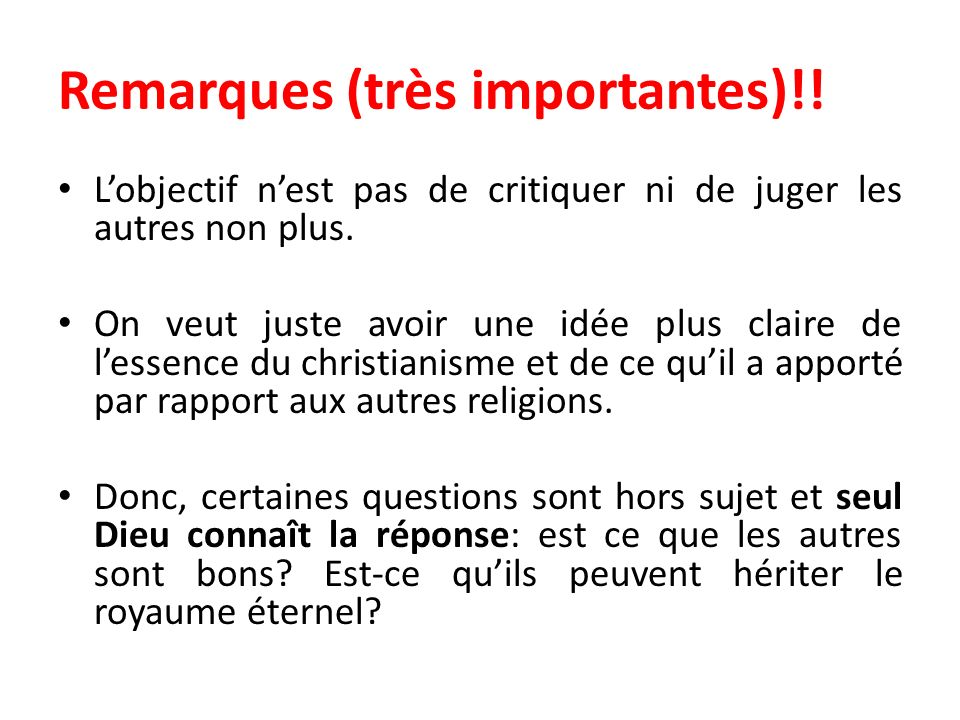 Remarques (très importantes)!!