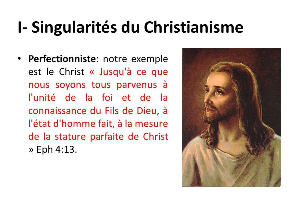 I- Singularités du Christianisme