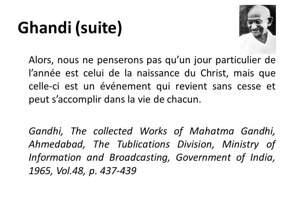 Ghandi (suite)