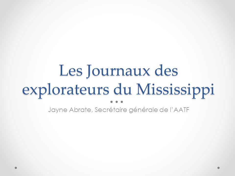 Les Journaux des explorateurs du Mississippi