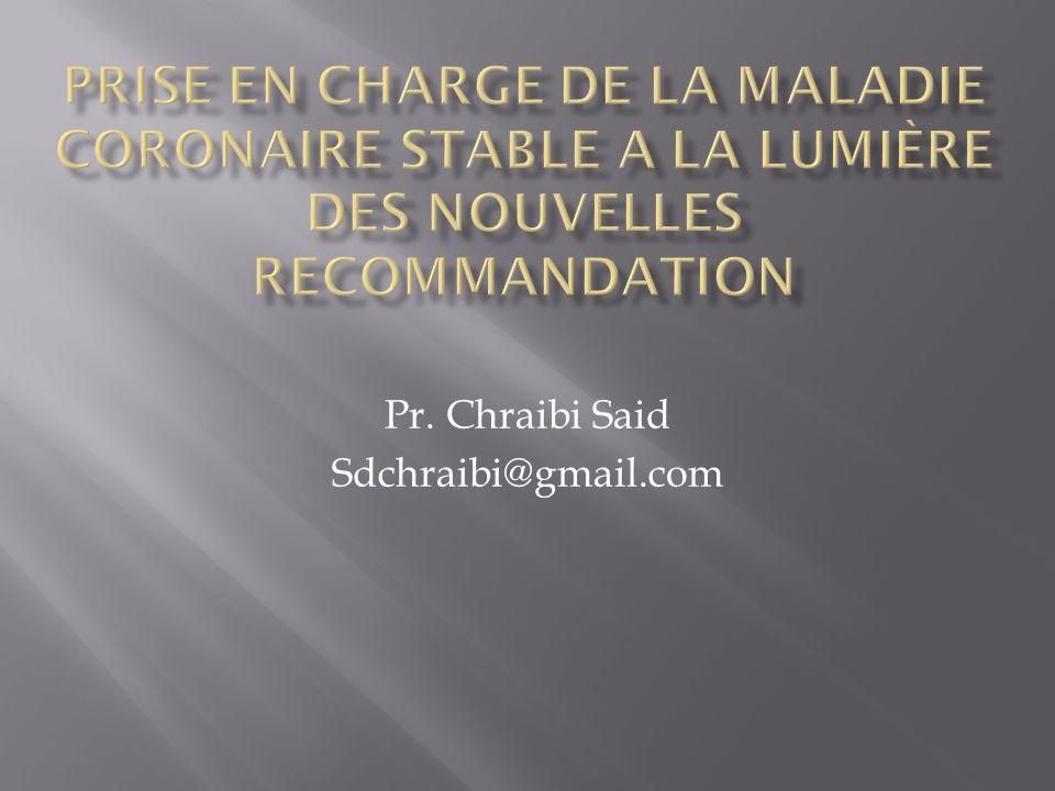 Pr. Chraibi Said Sdchraibi@gmail.com