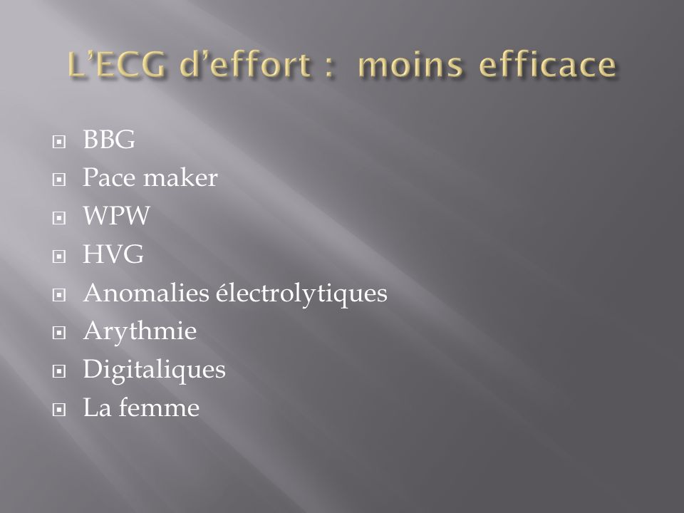 L'ECG d'effort : moins efficace