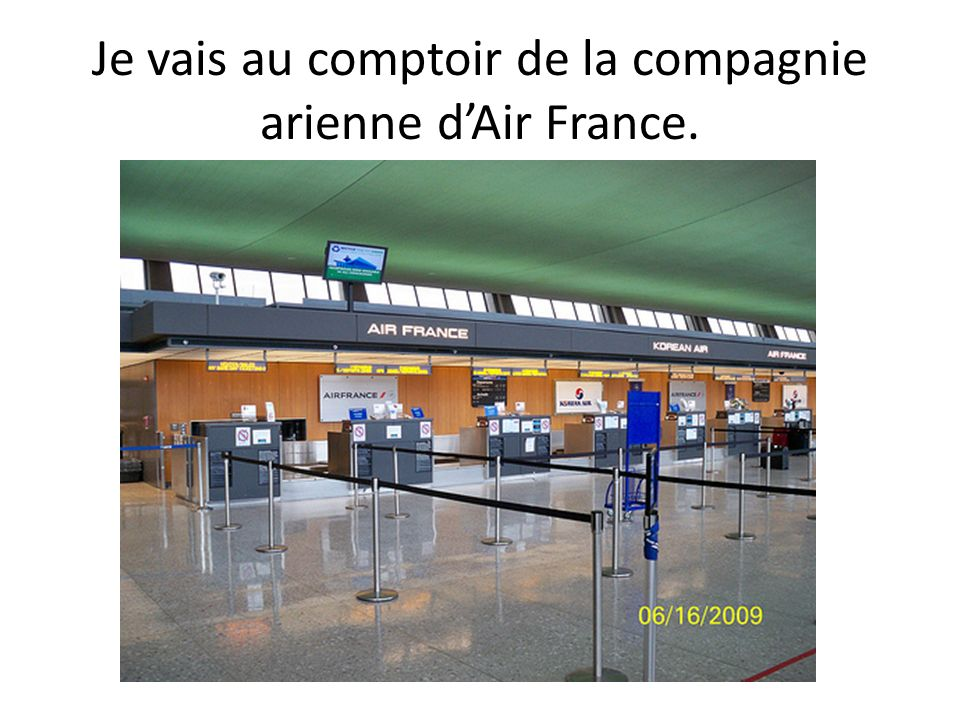 A l aeroport ppt t l charger - Comptoir air france toulouse ...
