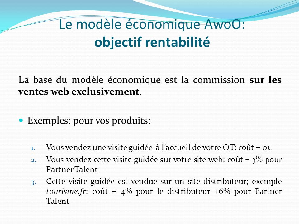 Le modèle économique AwoO: objectif rentabilité