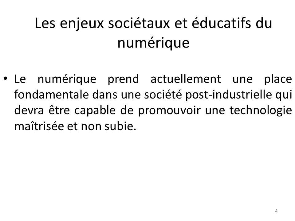 Les enjeux sociétaux et éducatifs du numérique
