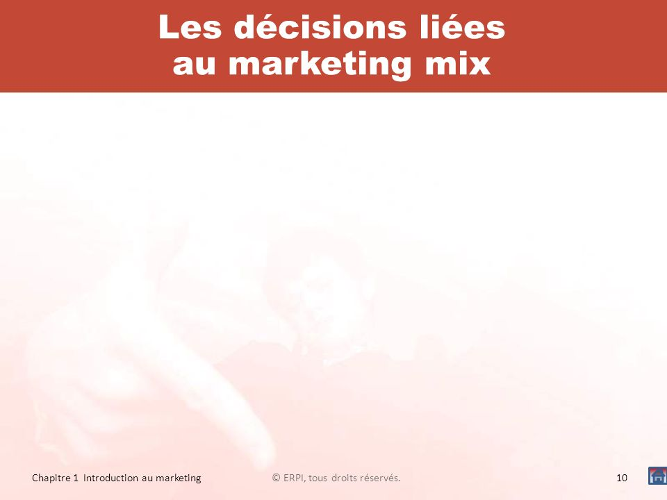 Les décisions liées au marketing mix