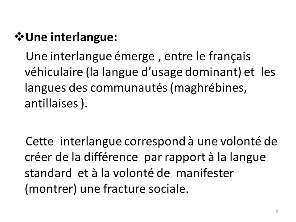 Une interlangue:
