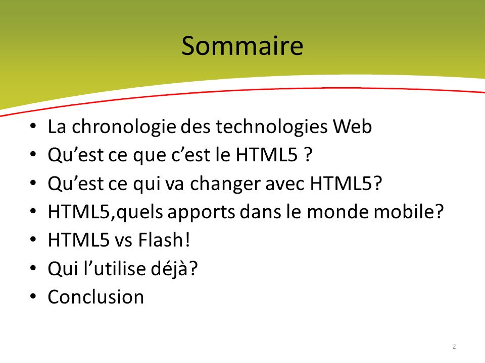 Sommaire La chronologie des technologies Web