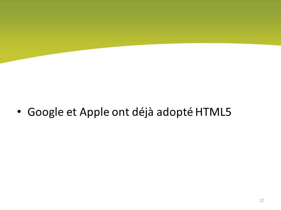 Google et Apple ont déjà adopté HTML5